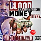 Dada-D  Blood Money by C.N.T. Music Group C.N.T. Mafia