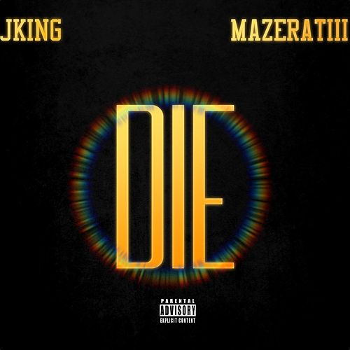 Die by J King y Maximan