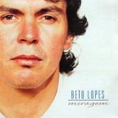 Miragem de Beto Lopes
