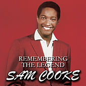 Remembering The Legend Sam Cooke de Sam Cooke
