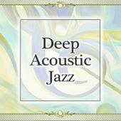 Deep Acoustic Jazz de Acoustic Hits
