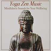 Yoga Zen Music: Mindfulness Sounds for Your Wellbeing by RelaxingRecords