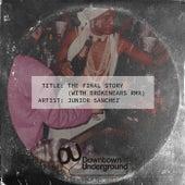 The Final Story by Junior Sanchez