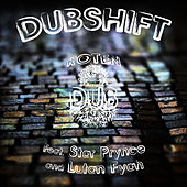 Dubshift by Roten Dub