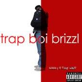 Sorry 4 The Wait von Trap Boi Brizzl