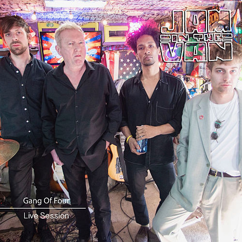 Jam In The Van - Gang Of Four (Live Session) de Gang Of Four