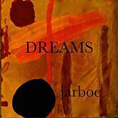 Dreams by Jarboe