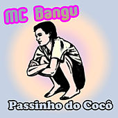 Passinho do Cocô von MC Bangu