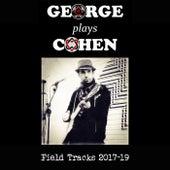George Plays Cohen: Field Tracks van George Busker