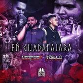 En Guadalajara (feat. Regulo Caro) de Legado 7