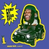Pump My Head Up! (feat. Queen Key) by Ohana Bam