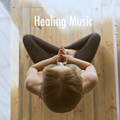 Healing Music by Various Artists