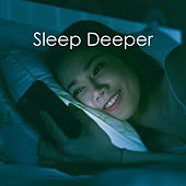 Sleep Deeper by Various Artists
