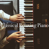 Classical Relaxing Piano by Various Artists