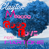 Good Love - Single de Clayton Morgan