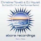 So Cold (DJ T.H. & Nadi Sunrise Remix) van Christina Novelli