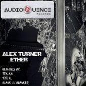 Ether by Alex Turner