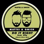 Do It Right (Classic Disco Mix) (feat. Ella) de Mattei