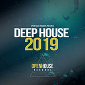 Open House Records presents Deep House 2019 - EP di Various Artists