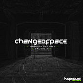 Through The Mill & Backflip - Single by A Change Of Pace