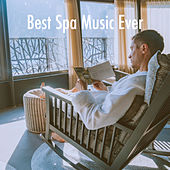 Best Spa Music Ever by Various Artists