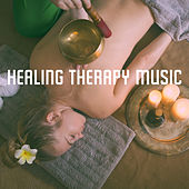 Healing Therapy Music by Various Artists