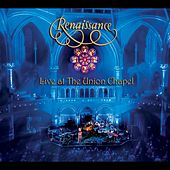 Live at the Union Chapel von Renaissance