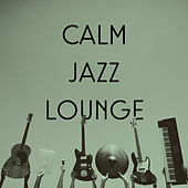 Calm Jazz Lounge – Easy Listening Piano Jazz, Instrumental Music for Cocktail Dinner Party, Serenity Lounge von Peaceful Piano