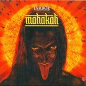 Mahakali (Deluxe) by Jarboe