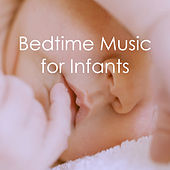 Bedtime Music for Infants by Various Artists