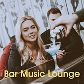 Bar Music Lounge by Various Artists