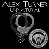 Unnatural by Alex Turner
