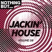 Nothing But... Jackin' House, Vol. 08 - EP de Various Artists