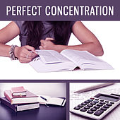 Perfect Concentration – Music for Study, Effective Work, Easier Focus de Classical Study Music (1)