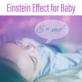 Einstein Effect for Baby – Brilliant Songs, Development Tracks, Smart Mind Child de Smart Baby Lullaby