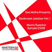 Backroom Jukebox Miami Summer Samper 2008, Vol. 1 (Mixed & Compiled By Dan McKie) de Various Artists