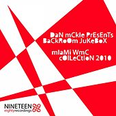 Backroom Jukebox - Miami Wmc Collection 2010 (Dan Mckie Presents) de Various Artists