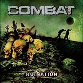 Ruination by Combat
