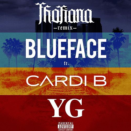 Thotiana (feat. Cardi B, YG) [Remix] von Blueface