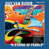 A String of Pearls di Guy Van Duser