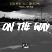 On the Way de Dizzy Wright