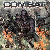 Mission of Mayhem by Combat