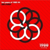 Ten Years of 1980 Recordings #4 by Various Artists
