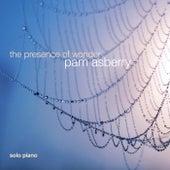 The Presence of Wonder de Pam Asberry