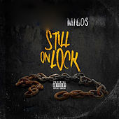Still On Lock, Vol. 1 von Migos