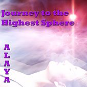 Journey to the Highest Sphere de Alaya