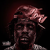 No Days Off by Wale