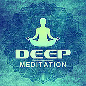 Deep Meditation - Soothing Music for Yoga Practise, Gentle Sounds to Wellness, SPA & Beauty, Meditation von Soothing Sounds