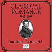 Classical Romance with Gaetano Donizetti de Various Artists