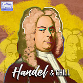 Handel and Chill by Various Artists